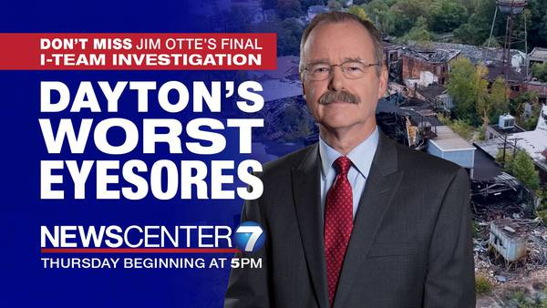 Jim Otte's final investigation: Dayton's Worst Eyesores!