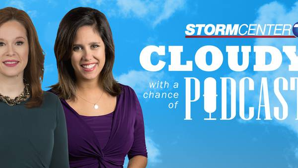 Cloudy with a chance of Podcast